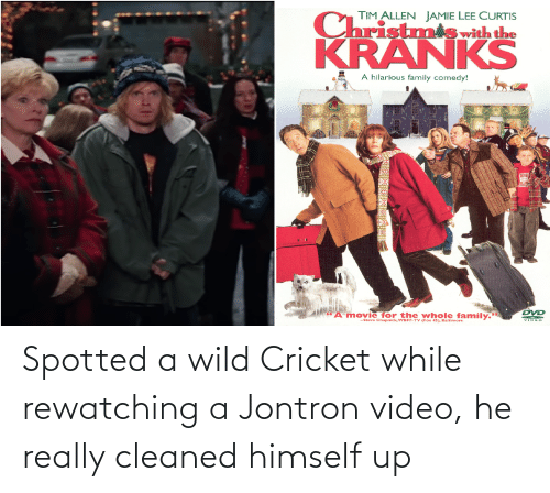 """Jamie Lee Curtis: TIM ALLEN JAMIE LEE CURTIS  C  ristmiswith the  KRANKS  A hilarious family comedy!  DVD  A movie for the whole family.""""  -Steve Chupnick, WBFF-TV (Fox 45), Baltimore  VIDEO Spotted a wild Cricket while rewatching a Jontron video, he really cleaned himself up"""