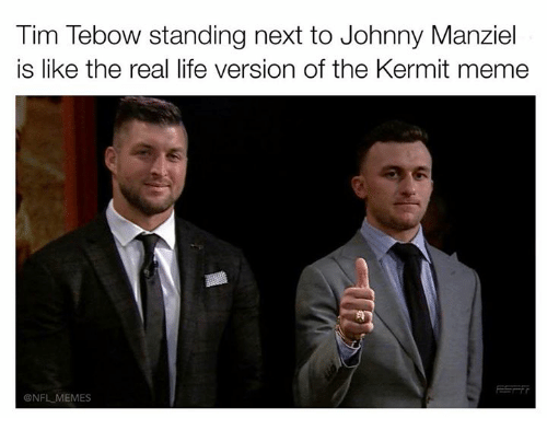 Tebowing: Tim Tebow standing next to Johnny Manziel  is like the real life version of the Kermit meme  ONFLMEMES
