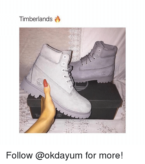 Timberland, Black Twitter, and Timberlands: Timberlands Follow @okdayum for more!