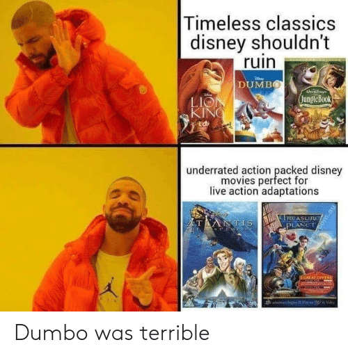 Disney Movies: Timeless classics  disney shouldn't  ruin  DUMBO  jungleBook  LIO  KIN  廸  underrated action peacfd  underrated action packed disney  movies perfect for  live action adaptations Dumbo was terrible