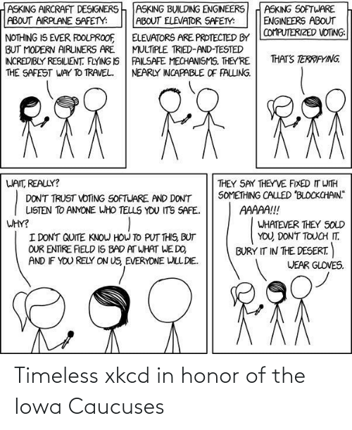 Iowa: Timeless xkcd in honor of the Iowa Caucuses