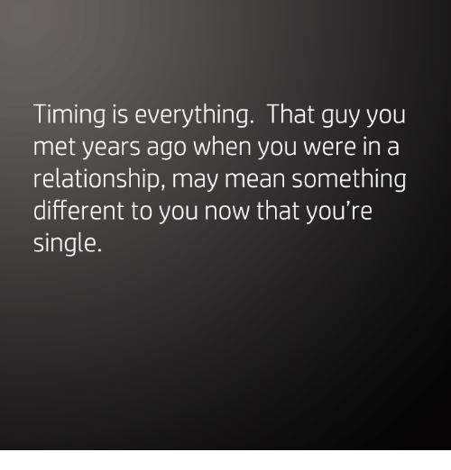 is timing everything in a relationship