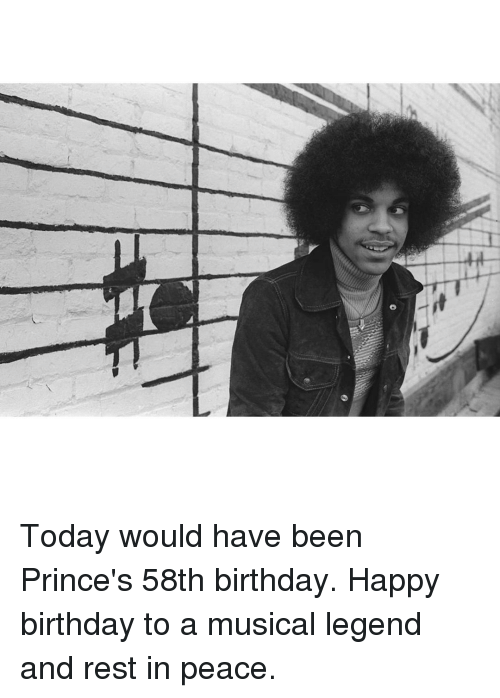 SIZZLE: tit Today would have been Prince's 58th birthday. Happy birthday to a musical legend and rest in peace.
