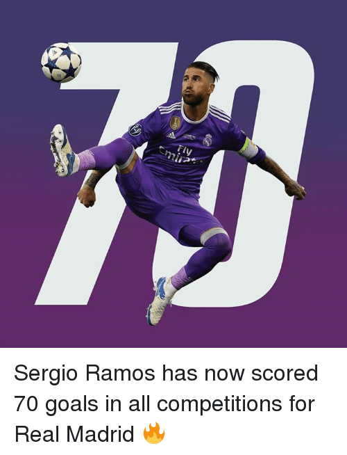 Goals, Memes, and Real Madrid: Tiy Sergio Ramos has now scored 70 goals in all competitions for Real Madrid 🔥