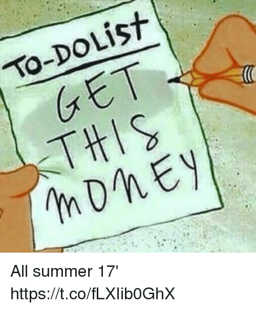 Funny Memes List : To do list get all summer httpstcoflxiib ghx funny