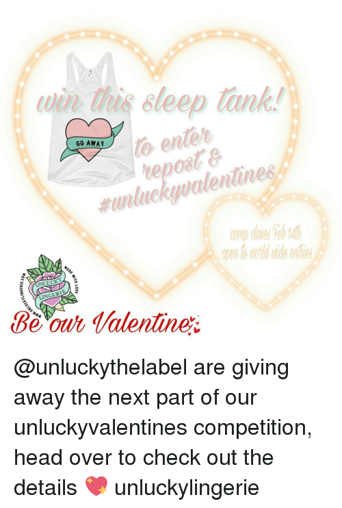 Unluckiness: to enter  GO AWAY  unlucky walentunes  MAD  UNLUC  Be our Talentine @unluckythelabel are giving away the next part of our unluckyvalentines competition, head over to check out the details 💖 unluckylingerie