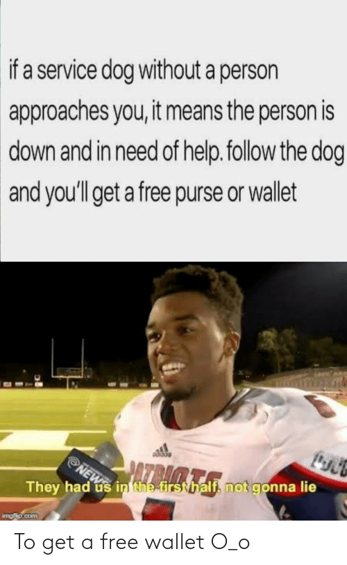 Wallet: To get a free wallet O_o