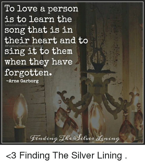 To love someone is to learn the song in their heart and ...