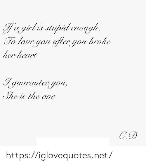 goo: To love you gfer you broke  her heart  quucr canlce uou  e is hc one  Goo https://iglovequotes.net/
