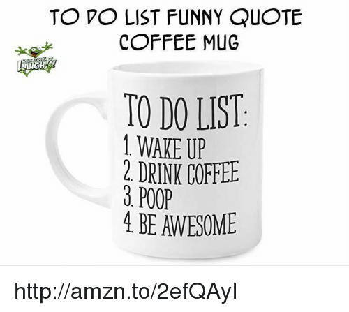 Amzn Quote: 25+ Best Memes About Coffee Poop