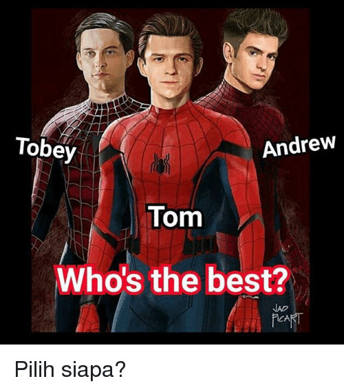 Tobey Andrew Tom Who's...