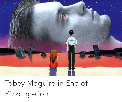Tobey Maguire: Tobey Maguire in End of Pizzangelion