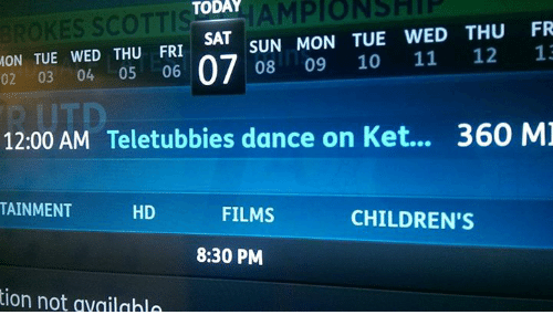 Teletubbies, Today, and Dank Memes: TODAY  AMPIO NELL  SUN MON TUE WED THU FR  SAT  MON TUE WED THU FRI  11  12  13  02 03 04 05  06  07  08  09 10  12:00 AM Teletubbies dance on Ket...  360 MJ  TAINMENT  HD  FILMS  CHILDREN'S  8:30 PM  tion not availahla