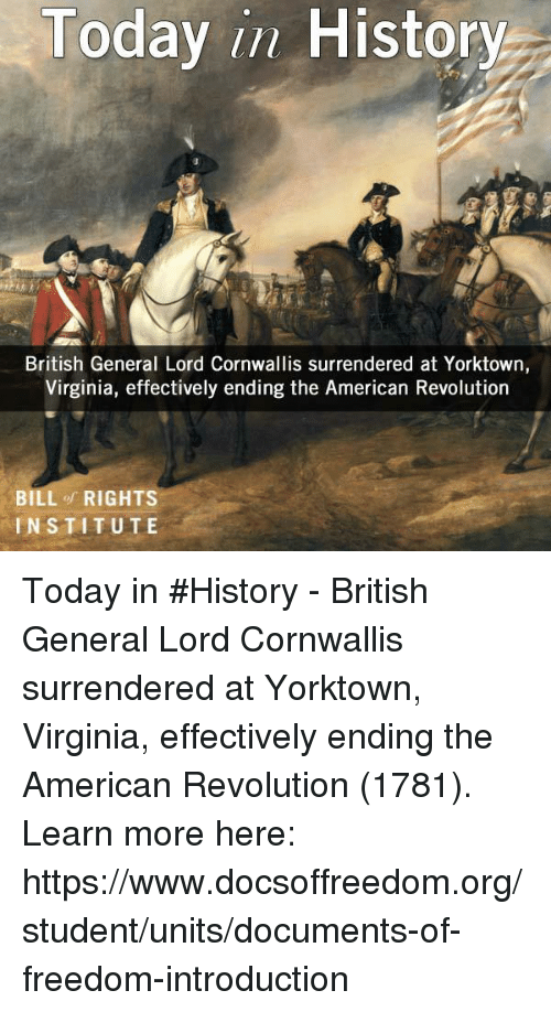 a history and effects of the surrender of cornwallis at yorktown virginia Surrender of the british general cornwallis to the americans, october 19, 1781 of yorktown, virginia print of the surrender of cornwallis and your knowledge.