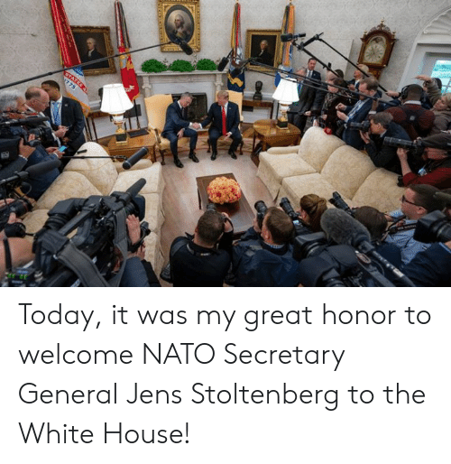 White House: Today, it was my great honor to welcome NATO Secretary General Jens Stoltenberg to the White House!