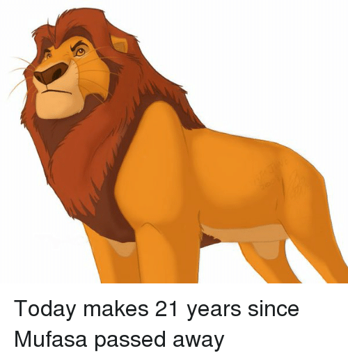 Funny and Mufasa: Today makes 21 years since Mufasa passed away