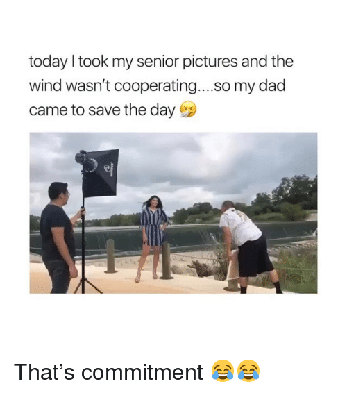 save-the-day: today took my senior pictures and the  wind wasn't cooperating....so my dad  came to save the day That's commitment 😂😂