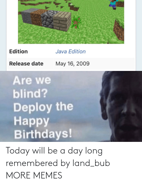 Long: Today will be a day long remembered by land_bub MORE MEMES