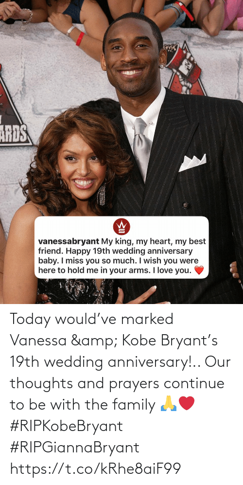 Kobe Bryant: Today would've marked Vanessa & Kobe Bryant's 19th wedding anniversary!.. Our thoughts and prayers continue to be with the family 🙏❤️ #RIPKobeBryant #RIPGiannaBryant https://t.co/kRhe8aiF99