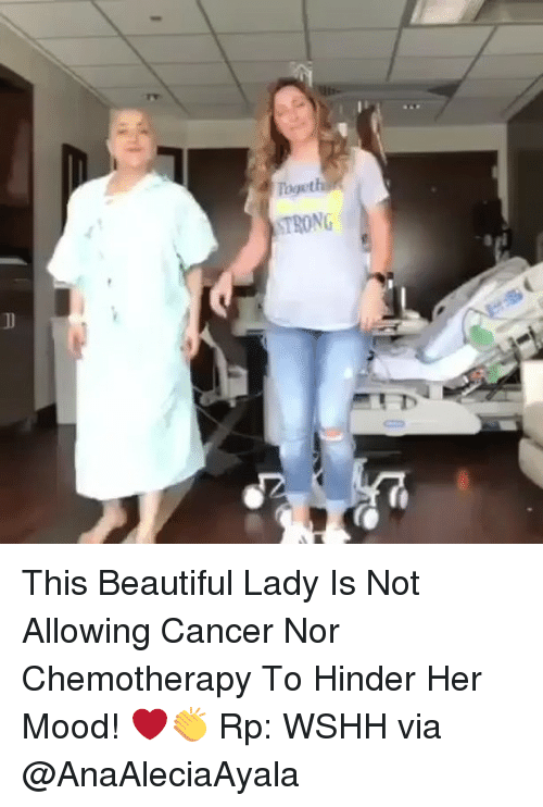 Beautiful Ladies: Togeth  STRONG This Beautiful Lady Is Not Allowing Cancer Nor Chemotherapy To Hinder Her Mood! ❤️👏 Rp: WSHH via @AnaAleciaAyala