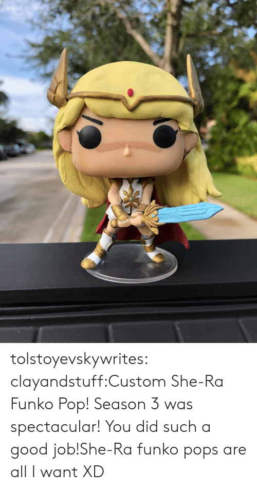 pops: tolstoyevskywrites:  clayandstuff:Custom She-Ra Funko Pop! Season 3 was spectacular! You did such a good job!She-Ra funko pops are all I want XD