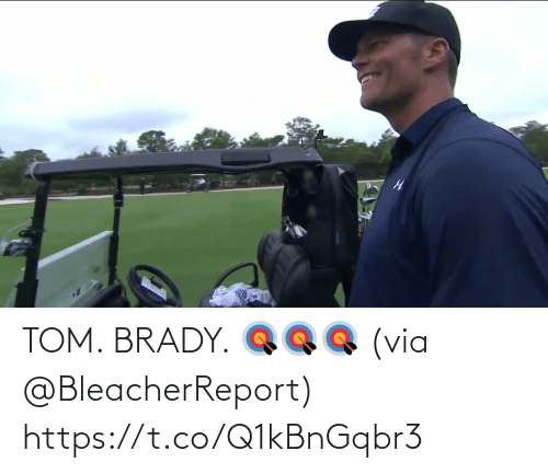 tom brady: TOM. BRADY. 🎯🎯🎯  (via @BleacherReport)  https://t.co/Q1kBnGqbr3