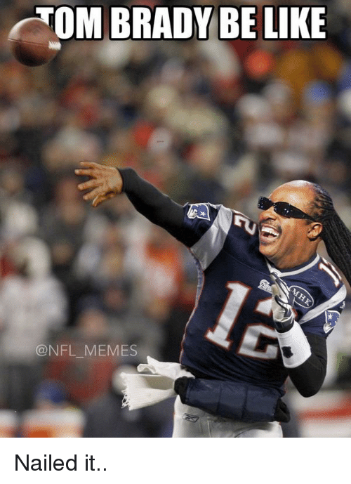 Funny Tom Brady and NFL Memes of 2017 on SIZZLE