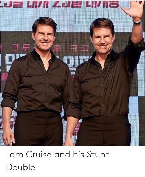 Tom Cruise: Tom Cruise and his Stunt Double