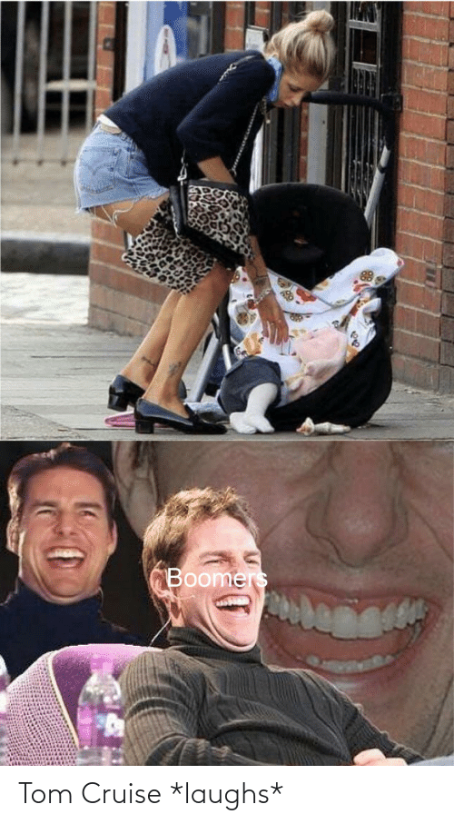 Tom Cruise: Tom Cruise *laughs*