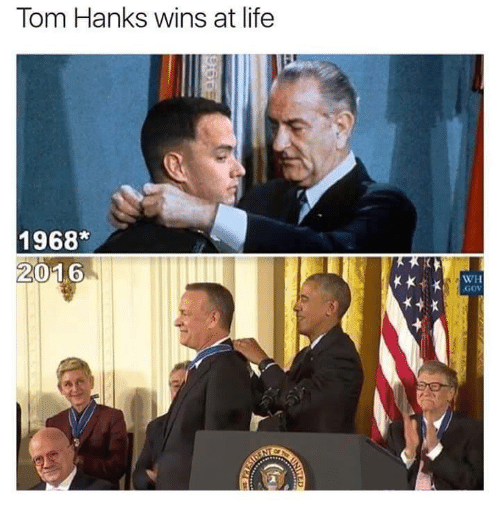 Memes, Tom Hanks, and Toms: Tom Hanks wins at life  1968  2016  WH