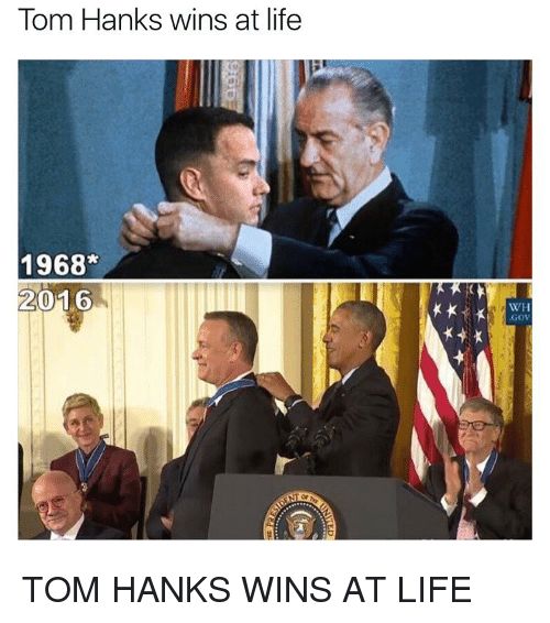 Funny, Tom Hanks, and Toms: Tom Hanks wins at life  1968*  2016  WH  GOV TOM HANKS WINS AT LIFE