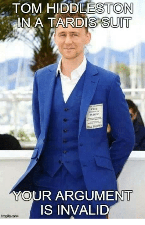 Argument Is Invalid: TOM HIDDLESTON  ARDIS SUIT  INA T  URE  UL TO OPEN  YOUR ARGUMENT  IS INVALID