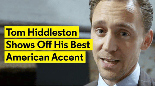 Hiddlestoners: Tom Hiddleston  T  Shows Off His Best  American Accent
