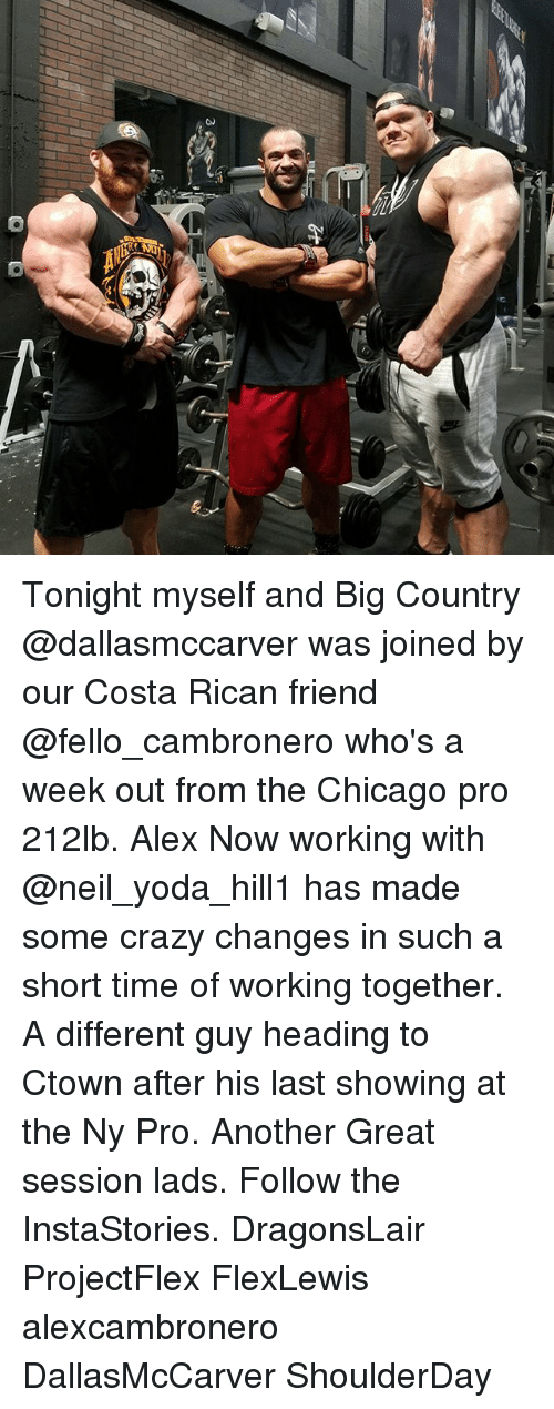 neile: Tonight myself and Big Country @dallasmccarver was joined by our Costa Rican friend @fello_cambronero who's a week out from the Chicago pro 212lb. Alex Now working with @neil_yoda_hill1 has made some crazy changes in such a short time of working together. A different guy heading to Ctown after his last showing at the Ny Pro. Another Great session lads. Follow the InstaStories. DragonsLair ProjectFlex FlexLewis alexcambronero DallasMcCarver ShoulderDay