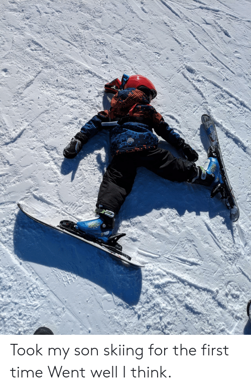 skiing: Took my son skiing for the first time Went well I think.
