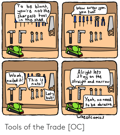 tools: Tools of the Trade [OC]