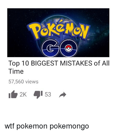 Top 10 Biggest Mistakes Of All Time 57560 Views 2k 53 Wtf