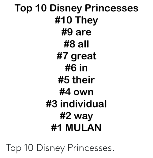 princesses: Top 10 Disney Princesses.