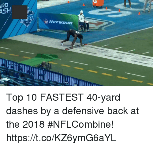 Memes, Back, and 🤖: Top 10 FASTEST 40-yard dashes by a defensive back at the 2018 #NFLCombine! https://t.co/KZ6ymG6aYL