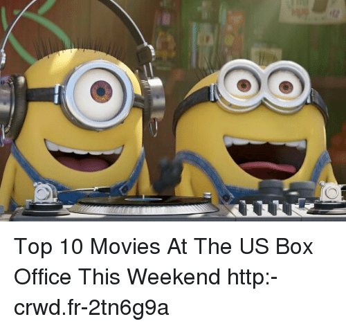 top 10 movies at the us box office this weekend http