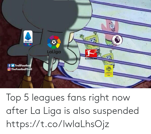 liga: Top 5 leagues fans right now after La Liga is also suspended https://t.co/lwlaLhsOjz