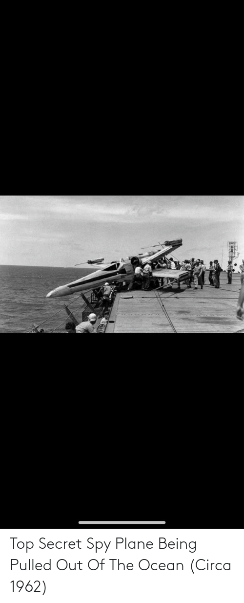 Pulled Out: Top Secret Spy Plane Being Pulled Out Of The Ocean (Circa 1962)