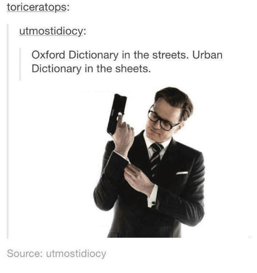 toriceratops utmostidiocy oxford dictionary in the streets urban dictionary in 6497045 🔥 25 best memes about urban dictionary urban dictionary memes,Memes Urban Dictionary