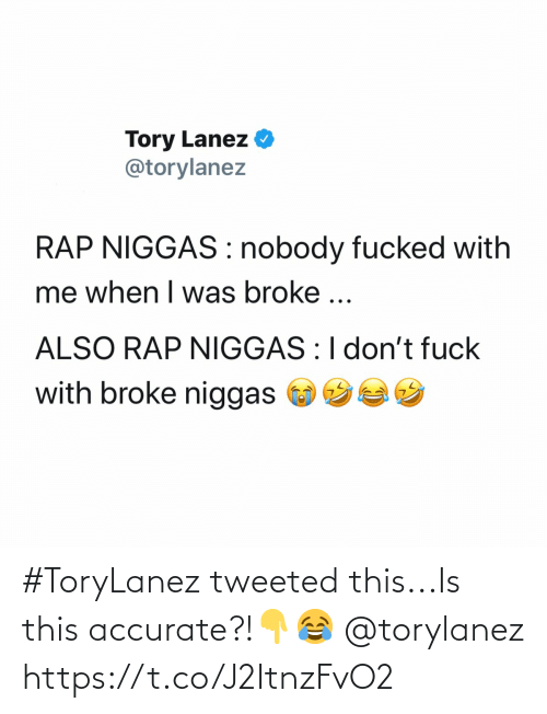 SIZZLE: #ToryLanez tweeted this...Is this accurate?!👇😂 @torylanez https://t.co/J2ItnzFvO2