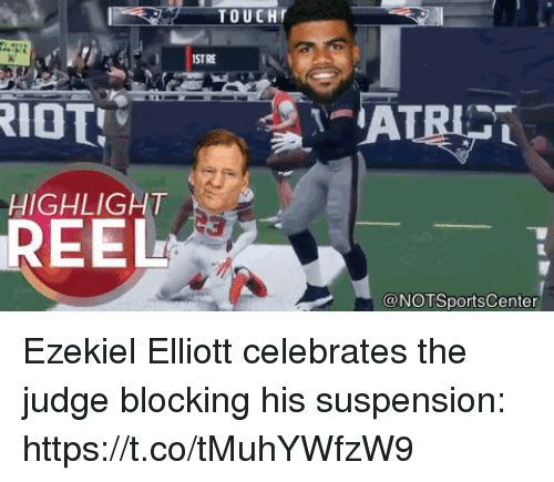 ezekiel-elliott: TOUCH  1ST RE  HIGHLIGHT  REEL  @NOTSportsCenter Ezekiel Elliott celebrates the judge blocking his suspension: https://t.co/tMuhYWfzW9