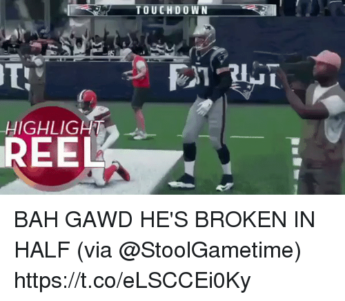 Football, Nfl, and Sports: TOUCHDOWN  HIGHLIGHT  REEL BAH GAWD HE'S BROKEN IN HALF (via @StoolGametime) https://t.co/eLSCCEi0Ky