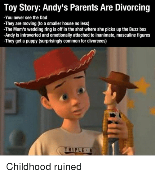 Funny Toy Story Memes ... Childhood Ruined Toy Story