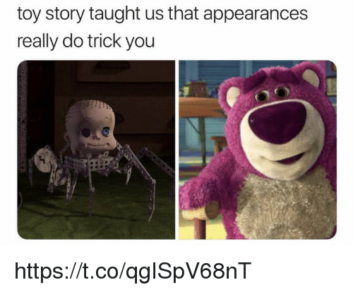 Appearances: toy story taught us that appearances  really do trick you  C) https://t.co/qgISpV68nT