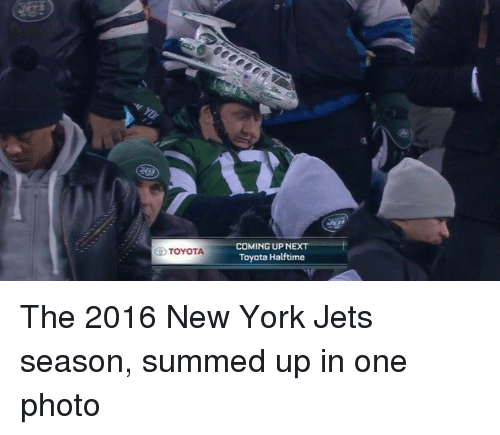 New York, New York Jets, and Nfl: TOYOTA  COMING UP NEXT  Toyota Halftime The 2016 New York Jets season, summed up in one photo