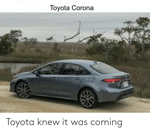 Toyota: Toyota knew it was coming